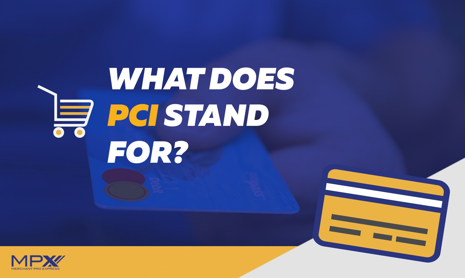 What-Does-PCI-Stand+For-.jpg